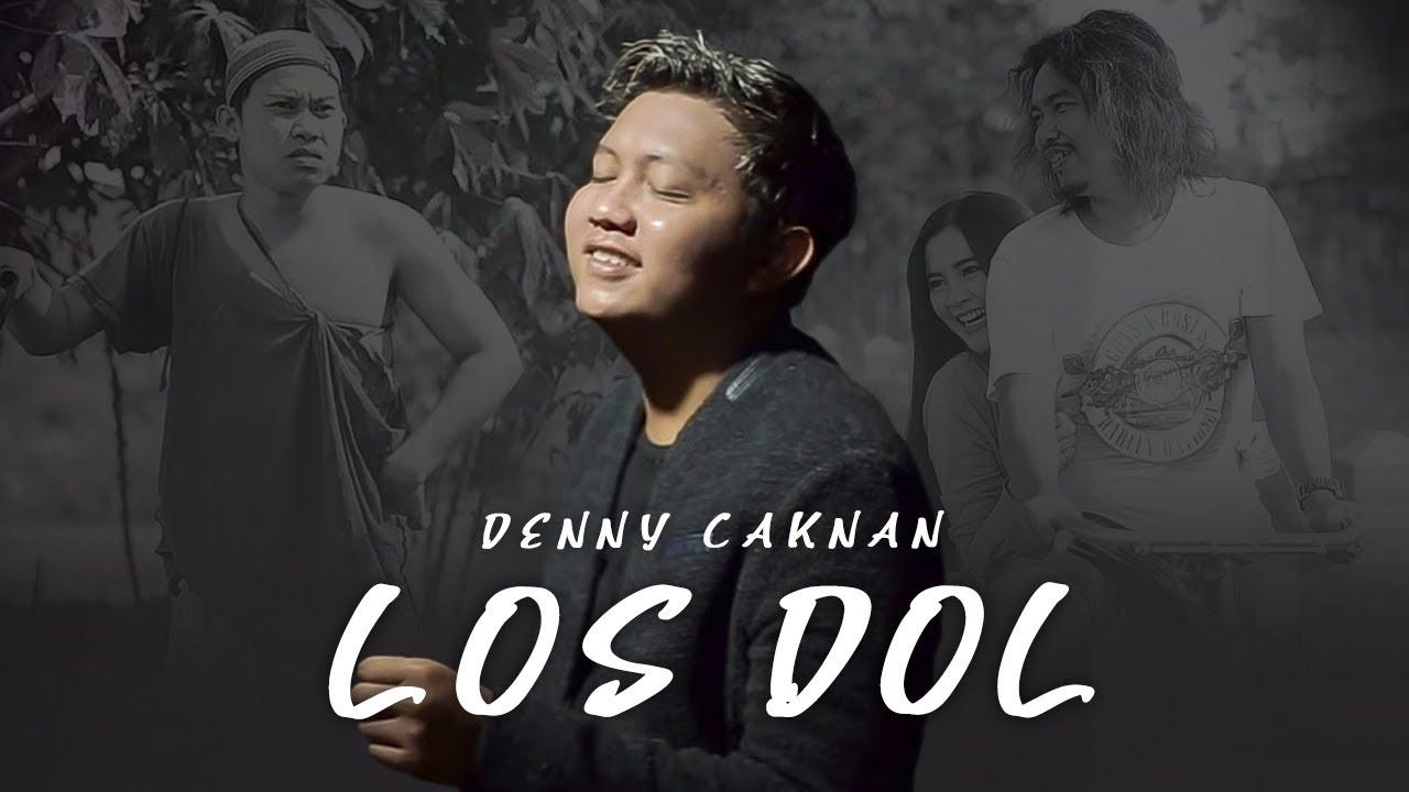 Denny Caknan - LOS DOL (Official Music Video)