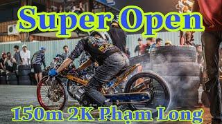 Púa đỉnh ngày đua chính thức Phạm Long l2 - Super Open 150m siêu hot