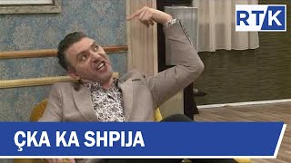 Çka ka Shpija - Sezoni 6 Episodi 7