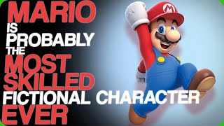 Wiki Weekends | Mario Is Probably The Most Skilled Fictional Character Ever