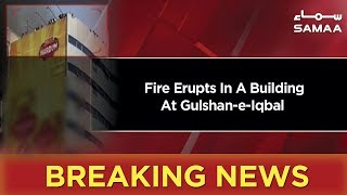 Breaking News | Karachi: Fire Erupts In A Building At Gulshan-e-Iqbal | 21 March 2019