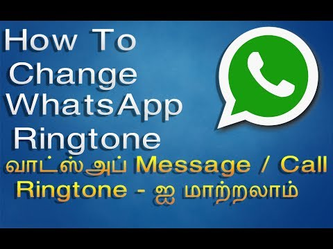 WhatsApp New Trick | Set Custom Ringtone For Whatsapp Message And Calls | Tamil Android Tips