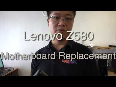 Lenovo Z580 - Motherboard Replacement