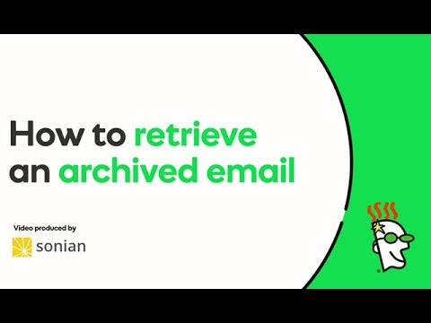 How to retrieve an archived email   GoDaddy Help