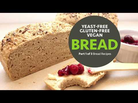 Yeast-Free Gluten-Free Vegan Bread Recipe