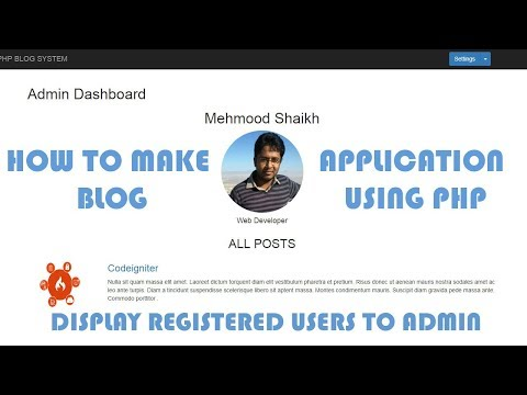 PHP BLOG Application - How to Display all Registered Users to Admin Part-14