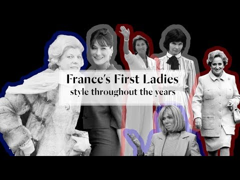 France's First Ladies: Style Throughout the Years