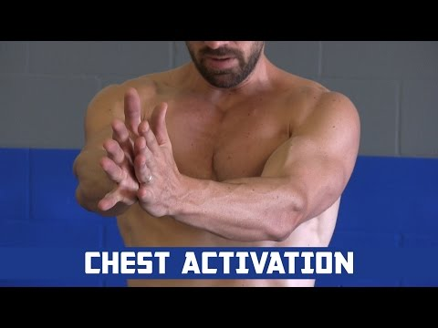 Chest Activation Exercises - How to Get Your Chest Muscles READY for Training
