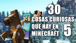 30 cosas curiosas que hay en Minecraft - Parte 5  [PE/PC/PS3/PS4/XBOX/ONE/NINTENDO/SWITCH]