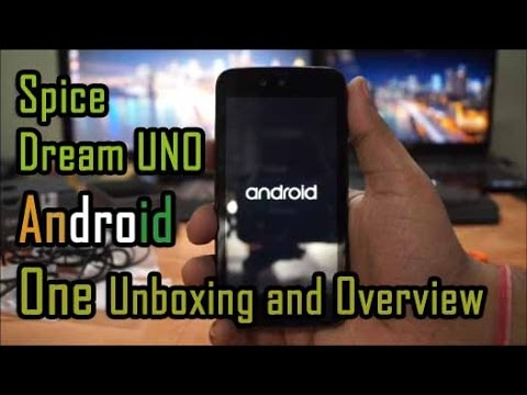Spice Dream Uno Android One Unboxing and Overview.