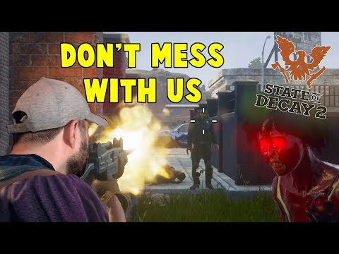 Don't Mess With Us   State Of Decay 2 Warlord Gameplay   S2 E2