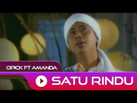 Opick Satu Rindu ( Amanda)