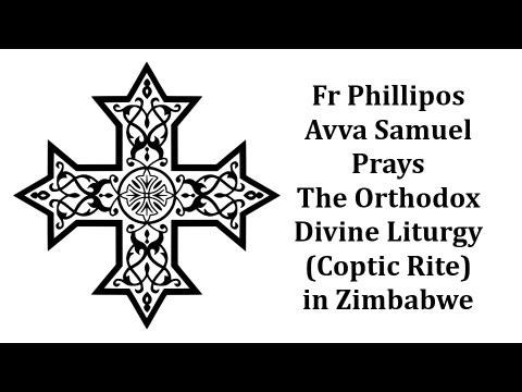 Coptic Orthodox Divine Liturgy in Zimbabwe (Celebrated by Fr Phillipos Avva Samuel)