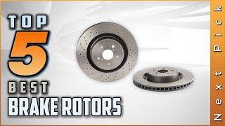 Top 5 Best Brake Rotors Review in 2021