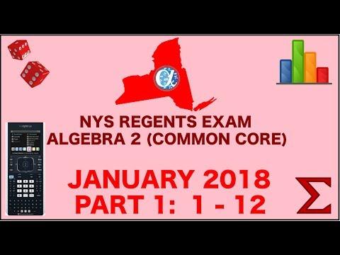 NYS Algebra 2 [Common Core] January 2018 Regents Exam || Part 1 #'s 1-12 ANSWERS