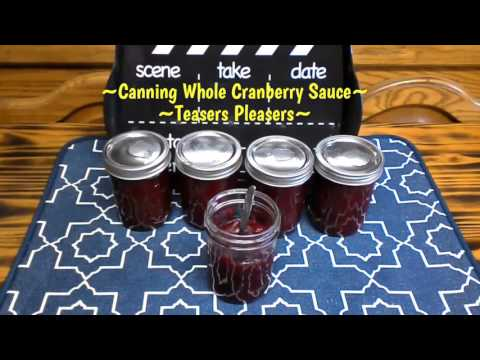 ~Canning Whole Cranberry Sauce~
