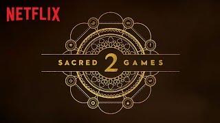 Sacred Games 2   Cast Reveal