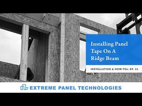 Episode:15- Installing Panel Tape On A Ridge Beam