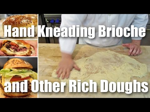 How To Hand Knead Brioche & Other Rich Doughs