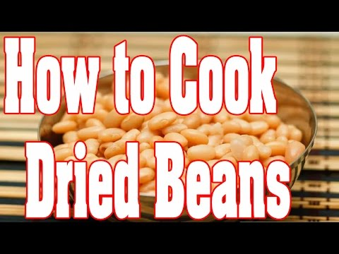 How to Cook Dried Beans | Cooking Dried Beans