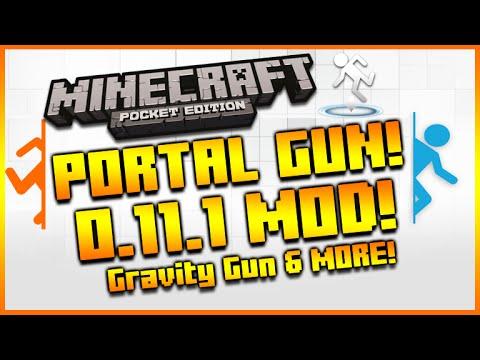 ★MINECRAFT POCKET EDITION 0.11.0 - PORTAL 2 MOD! PORTAL GUN, GRAVITY GUN & MUCH MORE★