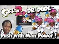 Download Splatoon 2 - DR. DUDE: Pushing with Man Power & Inkjet Smarts! MP3,3GP,MP4