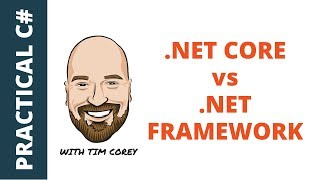 .NET Core vs .NET Framework - What