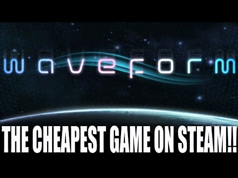 The Cheapest Game on Steam! (WAVEFORM!, 6/22/2015, week of)