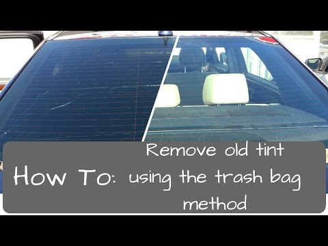Window Tinting: Remove old tint, trash bag method