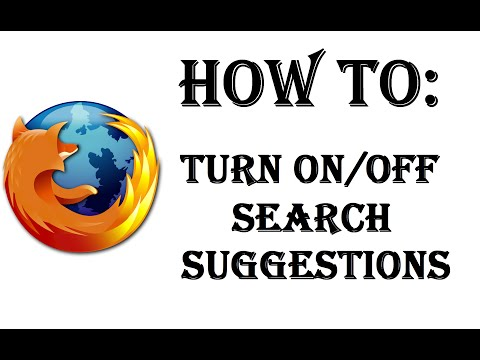 How To Turn On/Off Search Suggestions In Search Bar And Location Bar - Firefox