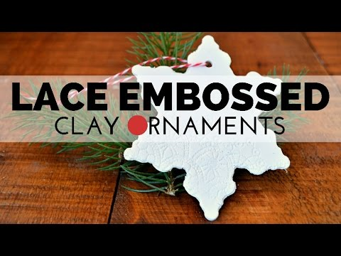 How to Make Lace Embossed Clay Ornaments