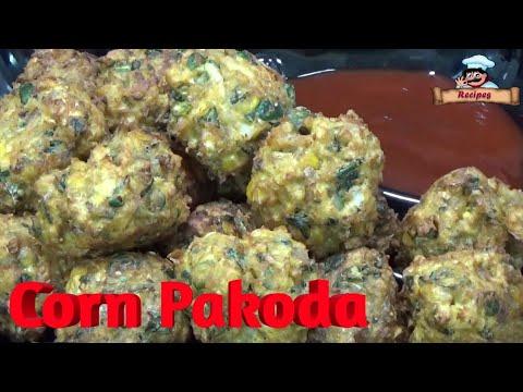 Tea Time Special Corn Pakoda Recipe