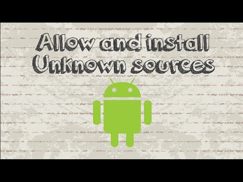 How to allow and install apps from unknown sources on Android