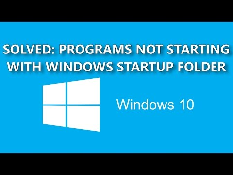 SOLVED: Run Any Program At Startup: Windows 10 - SEE DESCRIPTION FOR SOLUTION