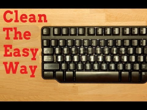 How To Clean A Keyboard - The Easy Way
