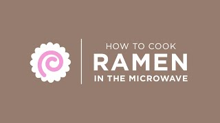 How To Cook Ramen In The Microwave