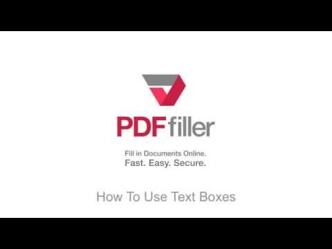 How to Use Text Boxes in the PDFfiller Editor