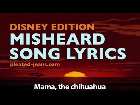 Misheard Song Lyrics: Disney Edition