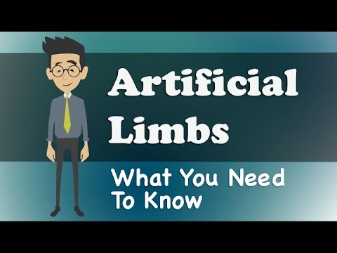 Artificial Limbs - What You Need To Know