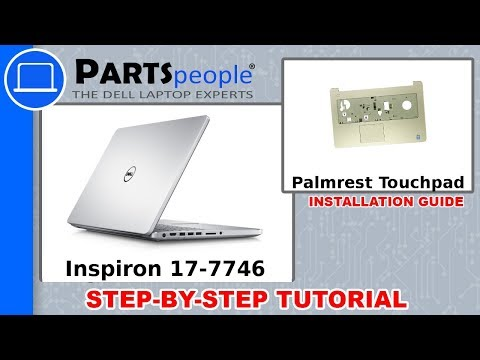 Dell Inspiron 17-7746 (P24E002) Palmrest Touchpad How-To Video Tutorial