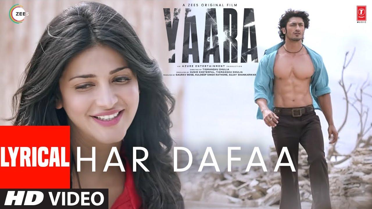 Har Dafaa al | Yaara | Vidyut Jammwal, Shruti Haasan | Shaan, Shruti Rane|Gourov-Roshin