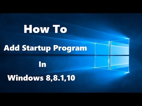 How to add new Startup program in Windows 8,8.1,10?