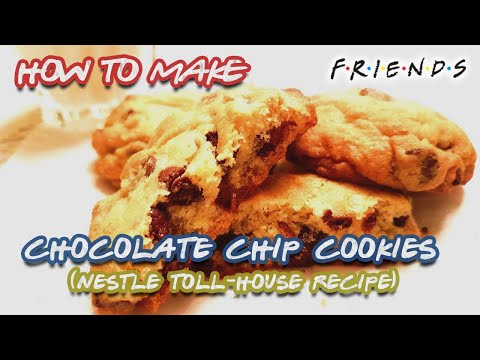 How To Make Easy Chocolate Chip Cookies | Nestle Toll-House Recipe