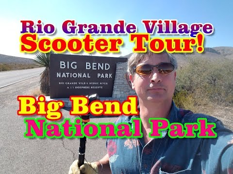 FPV Scooter Tour! Rio Grand Village Big Bend National Park Know Before You Go!