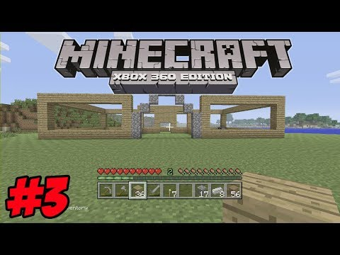 Minecraft Xbox 360 Survival | #3 | Building The House of Awesomeness!
