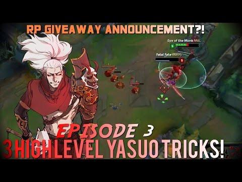 3 High Level Yasuo Tricks Ep. 3 /w Vesuvia   INSANE EXTRA DAMAGE, DOUBLE KNOCK UP AND MORE