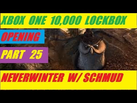 Xbox One 10,000 Lock Box Open Day 25 Neverwinter With Schmudthedarth