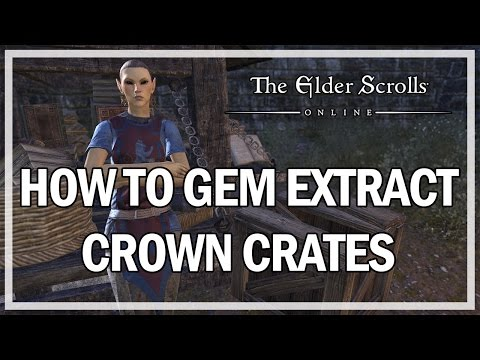 HOW TO GEM EXTRACT CROWN CRATE ITEMS - The Elder Scrolls Online