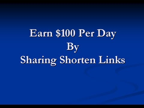 How to Make $100 Per day  By Sharing Link with Url Shortener at shorte.st - Linda Nalin