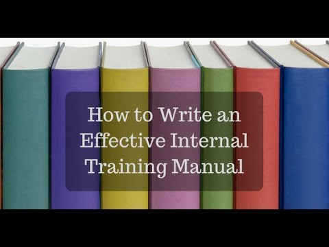 How to Write an Effective Internal Training Manual